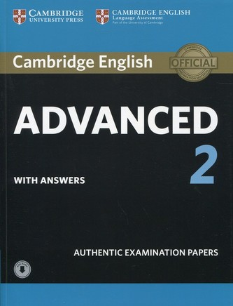 Cambridge English Advanced 2 Student´s Book with Answers and Audio : Authentic Examination Papers - neuveden