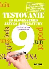 Testovanie 9 Testy zo slovenského jazyka a literatúry pre 9. ročník ZŠ
