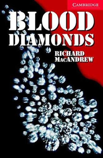 Blood Diamonds 1: Cambridge English Readers - Richard MacAndrew