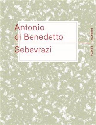 Sebevrazi - Antonio Di Benedetto