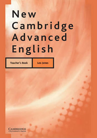 New Cambridge Advanced English Teacher´s book - Jones, Leo