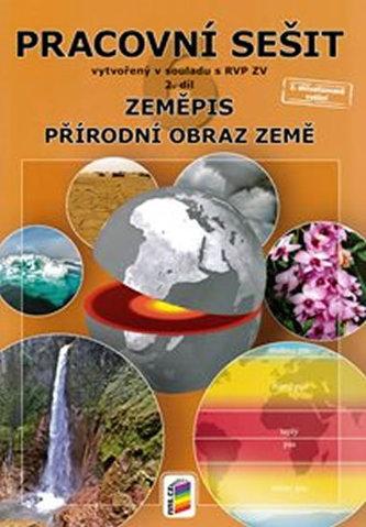 Zeměpis 6, 2. díl - Přírodní obraz Země (pracovní sešit) - neuveden