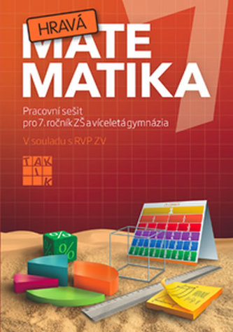 Hravá matematika 7 - PS pro 7. ročník ZŠ a víceletá gymnázia - Peráčková Veronika a kolektiv