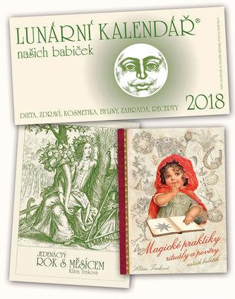 Kalendář 2018 - Lunární + Magické praktiky + Jedenáctý rok s Měsícem - Klára Trnková