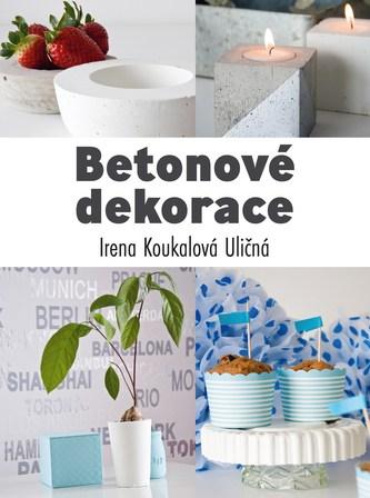 Betonové dekorace - Irena Koukalová Uličná