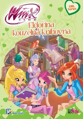 Winx Girl Series - Eldořina kouzelná knihovna (3) - Iginio Straffi