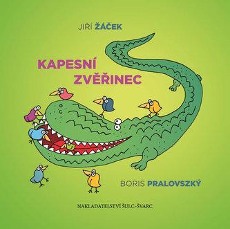 Kapesní zvěřinec - Jiří Žáček