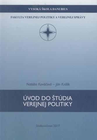 Úvod do štúdia verejnej politiky - Kováčová, Natália