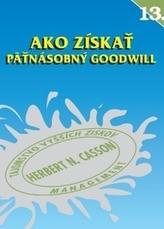 Ako získať päťnásobný goodwill