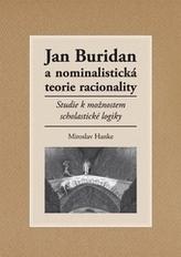 Jan Buridan a nominalistická teorie racionality