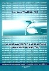 Vybrané konvenčné a nekonvenčné technológie