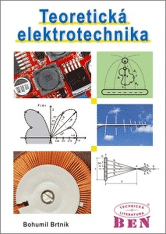 Teoretická elektrotechnika - Bohumil Brtník