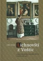 Lichnovští z Voštic a jejich sběratelské a stavební aktivity v letech 1848-1928