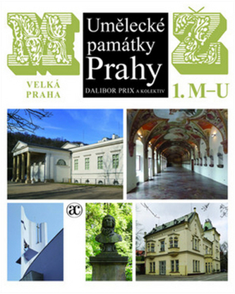 Umělecké památky Prahy - Velká Praha M-Ž - Dalibor Prix