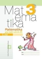 Matematika pre 3.ročník ZŠ - Pracovný zošit - 1.diel