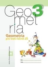 Geometria pre 3.ročník ZŠ - Pracovný zošit