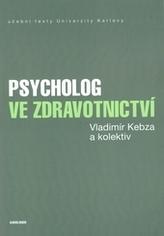 Psycholog ve zdravotnictví 2., upravené vydání