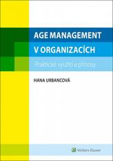 Age management, praktické využití a přínosy