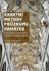 Exaktní metody průzkumu památek s využitím geodetických a geofyzikálních metod