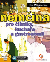 Němčina pro číšníky, kuchaře a gastronomii - Nové doplněné vydání