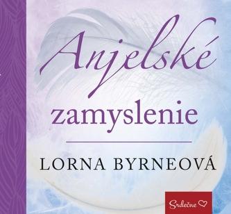 Anjelské zamyslenie - Lorna Byrne