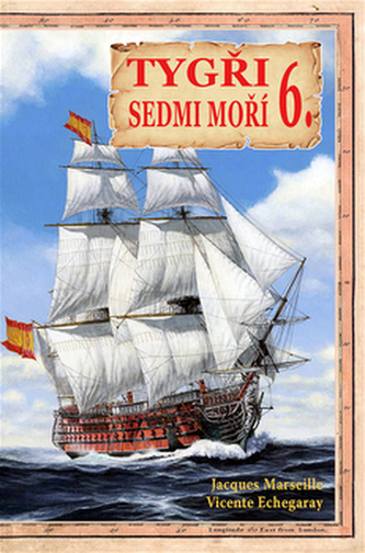 Tygři sedmi moří 6. - Iberští korzáři 18.-19. století - Jacgues Marseille