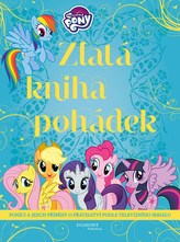 My Little Pony - Zlatá kniha pohádek