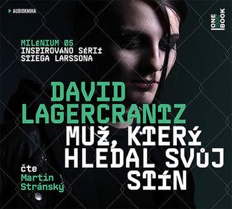 Muž, který hledal svůj stín - 2CDmp3 (Čte Martin Stránský) - David Lagercrantz
