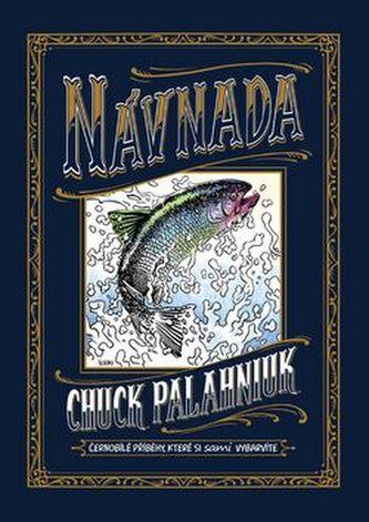 Návnada - Chuck Palahniuk