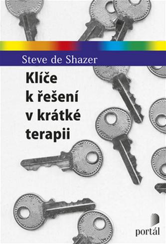 Klíče k řešení v krátké terapii - DeShazer, Steve