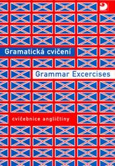 Gramatická cvičení Grammar Excercises