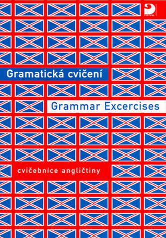 Gramatická cvičení Cvičebnice angličtiny - Náhled učebnice
