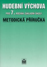Hudební výchova pro 7.r.ZŠ Metodická příručka