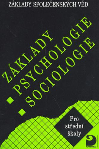 Základy psychologie,sociologie - Ilona Gillernová
