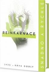 Reinkarnace: snadno a rychle