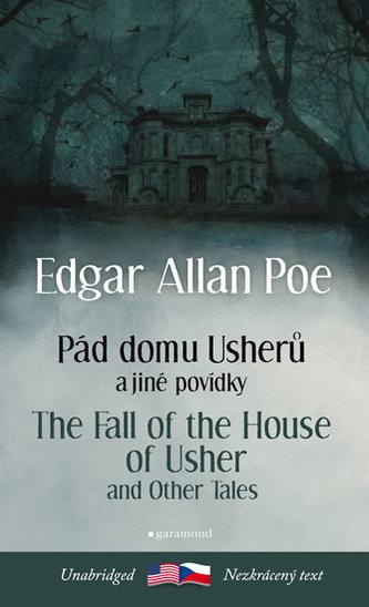 Pád domu Usherů a další povídky / The Fall of the House of Usher and other Tales - Poe, Edgar
