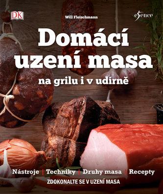 Domácí uzení masa na grilu i v udírně - Fleischmann Will