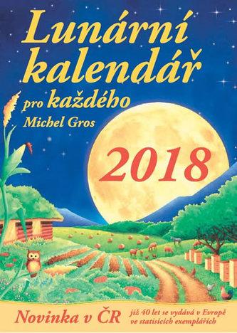 Lunární kalendář pro každého 2018 - Gros, Michel