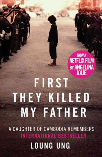 First They Killed My Father: Film tie-in - Ung, Loung