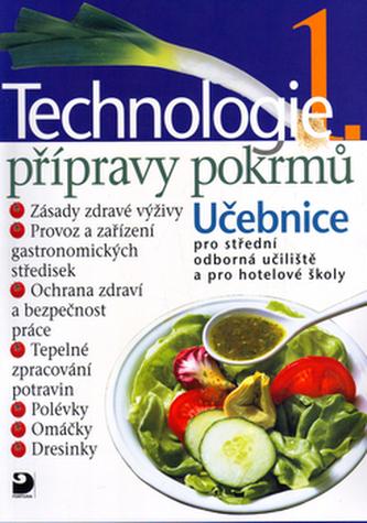 Technologie přípravy pokrmů 1 - Hana Sedláčková