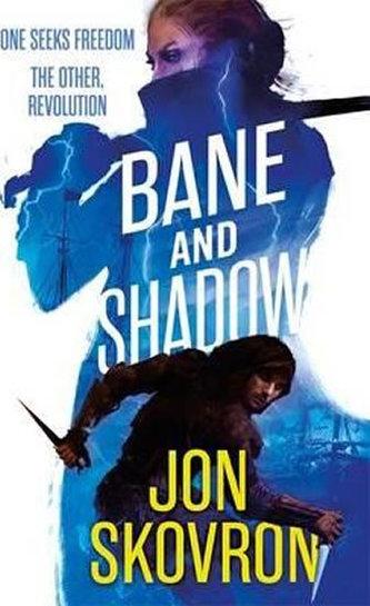 Bane and Shadow - Skovron, Jon