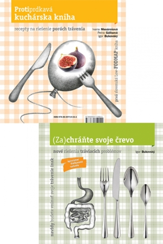 Zachráňte svoje črevo Protiprdkavá kuchárska kniha - Igor Bukovský