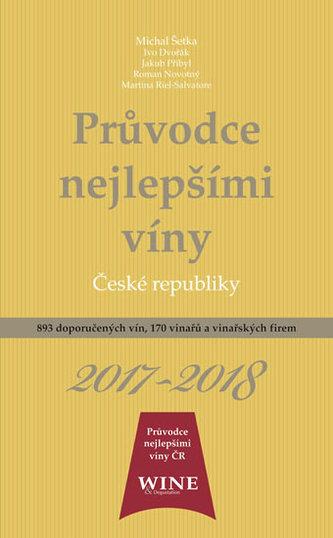 Průvodce nejlepšími víny České republiky 2017/2018