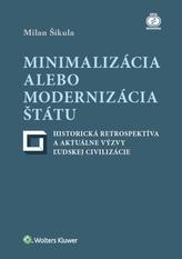 Minimalizácia alebo modernizácia štátu