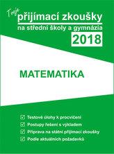 Tvoje státní přijímačky na SŠ a gymnázia 2018 - Matematika