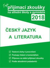 Tvoje státní přijímačky na SŠ a gymnázia 2018 - ČJ a literatura