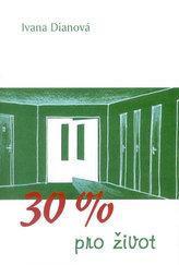 Třicet procent pro život