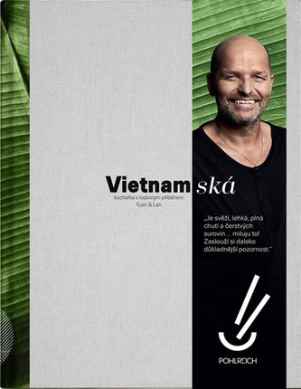 Vietnamská - Kuchařka s rodinným příběhem