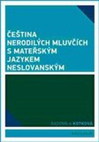 Čeština nerodilých mluvčích s mateřským jazykem neslovanským