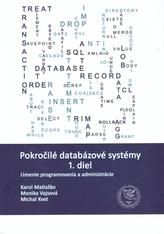Pokročilé databázové systémy 1. diel